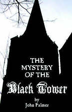 NEW Mystery of the Black Tower (Gothic Classics) by John Palmer