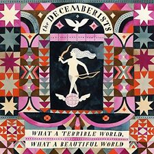 The Decemberists - What a Terrible World: What a Beautiful World [New Vinyl]