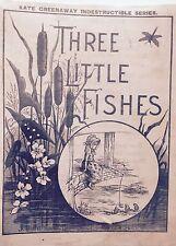 Greenaway, Kate. three Little Fishes. Philadelphia, Lippincott. EA 1885.