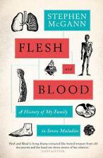 Carne y sangre: una historia de mi familia en siete enfermedades   Stephen Mcgann