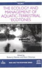 The Ecology and Management of Aquatic-Terrestrial Ecotones (Man and-ExLibrary