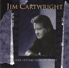 JIM CARTWRIGHT : LOVE LETTERS FROM MY HEART / CD - NEUWERTIG