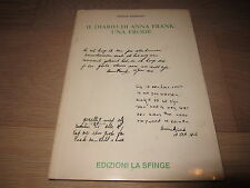 Il diario di Anna Frank una frode Ditlieb Felderer La Sfinge 1a ed 1990