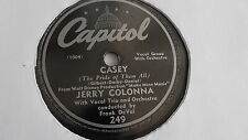 Jerry Colonna - 78rpm single 10-inch -  Capitol #249