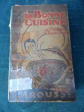 LA BONNE CUISINE DE Madame E. Saint-Ange 800 Recettes 1945  Livre