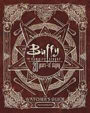 BUFFY THE VAMPIRE SLAYER 20 YEARS OF SLAYING - GOLDEN, CHRISTOPHER/ SMITH, JESSI