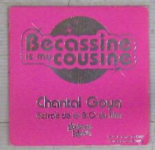 Becassine is my cousine. CD's Chantal Goya 2001 Absolument Fabuleux.
