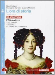 L'ORA DI STORIA VOL.2 multimediale, PAOLUCCI, ZANICHELLI COD:9788808401045