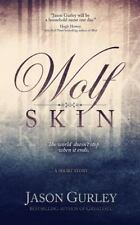 Wolf Skin (a Short Story) by Jason Gurley (2014, Paperback)