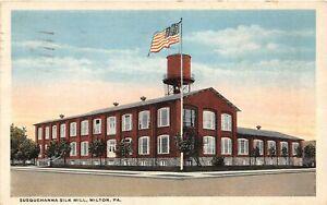 H70/ Milton Pennsylvania Postcard c1920 Susquehanna Silk Mill Factory  53