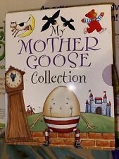 My Mother Goose Collection : Nursery Rhymes for Little Ones by Anon and.