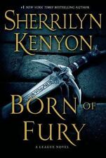 The League: Born of Fury 6 by Sherrilyn Kenyon (2014, Hardcover)