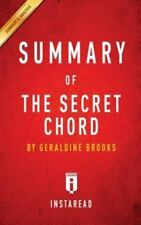 Summary of the Secret Chord: By Geraldine Brooks Includes Analysis (Paperback or