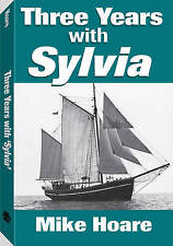 Three Years with Sylvia by Mike Hoare (Paperback, 2011)