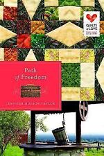 Path of Freedom: Quilts of Love Series Taylor, Jennifer Hudson Paperback