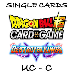 Dragon Ball Super Card Game - Destroyer Kings - Single Cards - UC, C