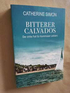 Catherine Simon: Bitterer Calvados (Klappenbroschur, 9783442485406)