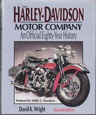 The Harley-Davidson Motor Company: An Official 80-year History : David Wright