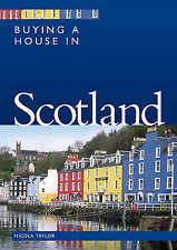 Nicola Taylor : Buying a House in Scotland