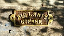 BULLSHIT CORNER Cast Metal  Plaque Sign Gold Letters Western Man Cave Decor