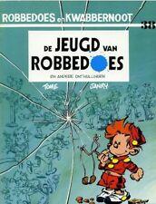 Robbedoes en Kwabbernoot 38: De Jeugd van Robbedoes.           1ste druk!