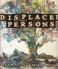 DISPLACED PERSONS (GRAPHIC NOVEL) MCCULLOCK & PERUZZO (IMAGE COMICS)