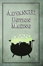 Advanced Potion Making by Noel Green (Hardback, 2015)