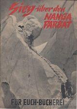 Sieg über den Nanga Parbat: Herrligkoffer, Karl M.