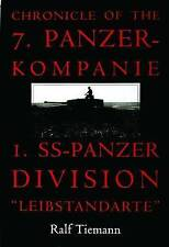 Chronicle of the 7. Panzer-kompanie 1. SS-Panzer Division-ExLibrary