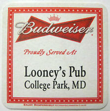 BUDWEISER Beer COASTER Mat, Proudly Served At LOONEY'S PUB College Park MARYLAND