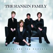 The Rankin Family - These Are The Moments ( CD 2010 ) NEW / SEALED