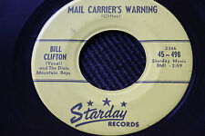 """BILL CLIFTON """"Mail Carriers Warning"""" & """"You Don't Think"""" 45rpm Starday Records"""