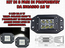 KIT 3 FARI SUPPLEMENTARI PROFONDITA' AUTO FUORISTRADA 12 V 18 W IP67 DA INCASSO