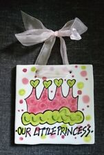 """Our Little Princess Hanging Wall Tile - Magnolia Lane Collection - 6"""" - Pre-Owne"""