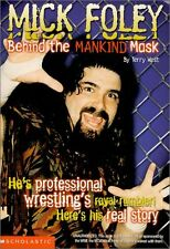 Mick Foley: Behind the Mankind Mask