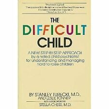 The Difficult Child: A New Step-By-Step Approach