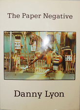 DANNY LYON The Paper Negative Photography Book 1st Ed. 1980.  Photo-journalist