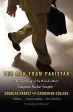 The Man from Pakistan: The True Story of the World's Most Dangerous Nuclear Smu