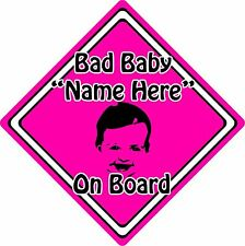 Personalised Bad Baby/Child On Board Car Sign ~ Baby Face Silhouette ~ Pink