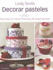 Decorar Pasteles (Spanish Edition) by Lindy Smith