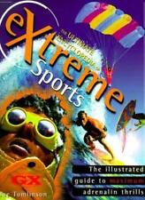 Extreme Sports - The Illustrated Guide To Maximum Adrenaline Thrills By Joe. To