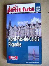 Guide touristique Le petit futé Nord Pas de Calais Picardie /J16