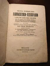 Volpi : Formolario Farmaceutico-Veterinario - Milano 1844 Oppio Morfina Vino Oli