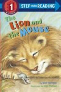 Step into Reading Ser.: The Lion and the Mouse by Gail Herman (1998, Trade Pape…