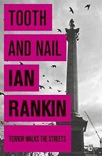Ian Rankin _ DIENTE Y UÑAS _ An Inspector Rebus Novedosa _ Nuevo _ ENVÍO GRATIS