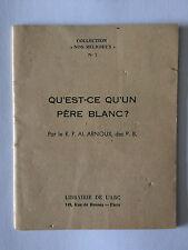 QU'EST CE QU'UN PERE BLANC 1938 ARNOUX NOS RELIGIEUX N°7