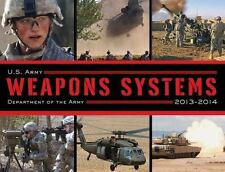 U.S. Army Weapons Systems 2013-2014, Army