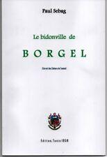 Tunisie Bidonville BORGEL .Monographie de PAUL SEBAG. 958. rare
