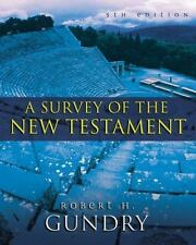 A Survey of the New Testament : 5th Edition by Zondervan Publishing Staff and...