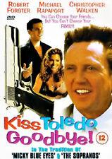 KISS TOLEDO GOODBYE DVD Robert Forster Jamie Anderson Christopher UK Rele NEW